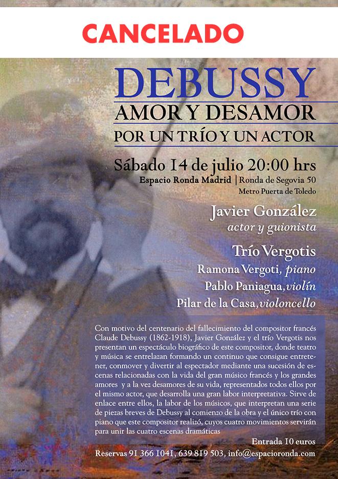 """Debussy """"Amor y desamor, por un trío y un actor"""" [Concierto Cancelado]"""