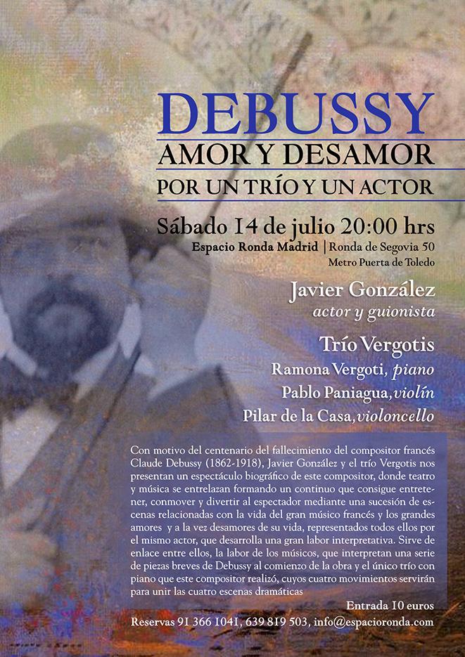 """Debussy """"Amor y desamor, por un trío y un actor"""""""