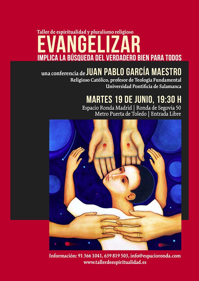 Evangelizar implica la búsqueda del verdadero bien para todos