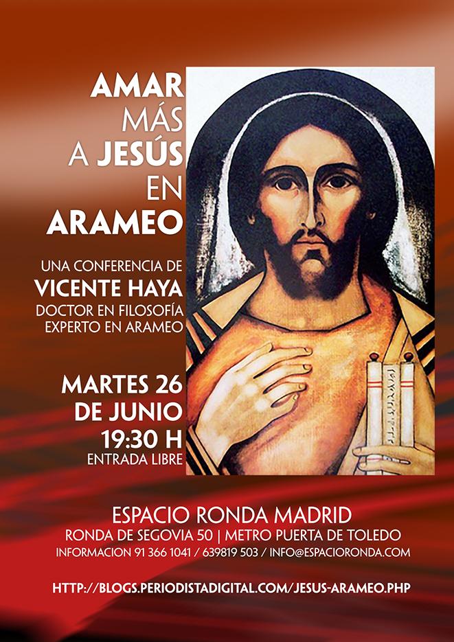 """""""Amar más a Jesús en arameo"""" a cargo de Vicente Haya"""