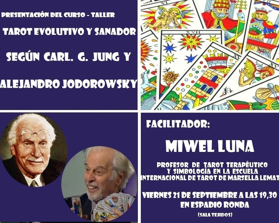 """""""Tarot Evolutivo y Sanador según Carl G. Jung y Alejandro Jodorowsky."""""""