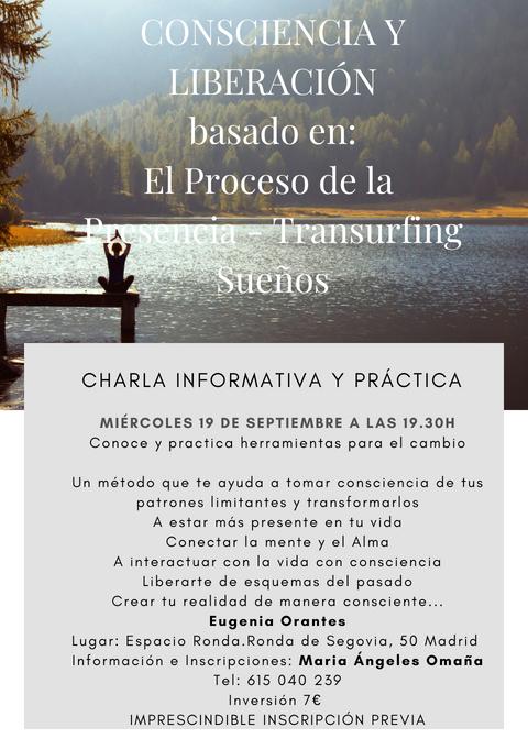 """Charla Informativa con práctica sobre """"Consciencia y Liberación"""" basado en: El Proceso de la Presencia, Transurfing y Sueños."""