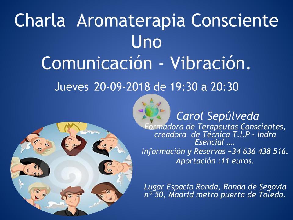Charla Aromaterapia Consciente Uno Comunicación - Vibración