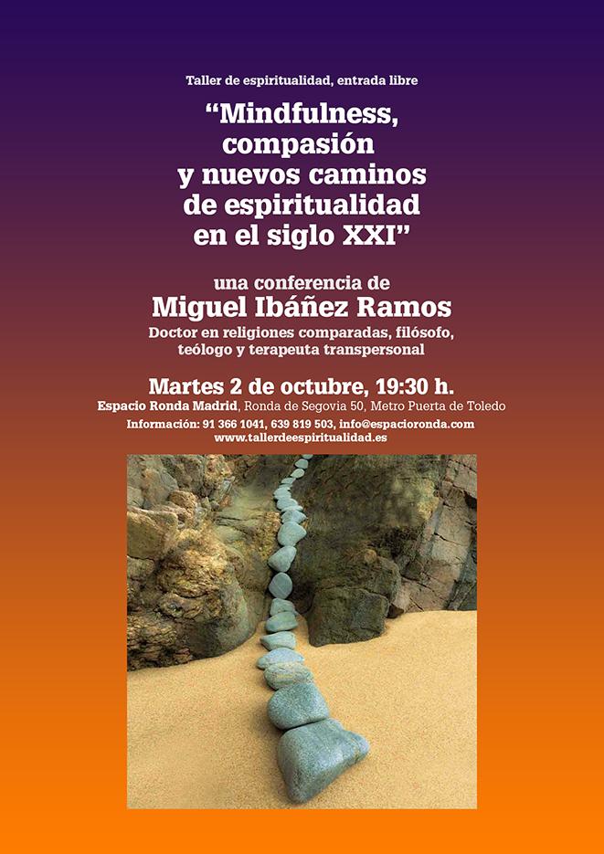 """""""Mindfulness, compasión y nuevos caminos de espiritualidad en el siglo XXI"""" una conferencia de Miguel Ibáñez Ramos"""