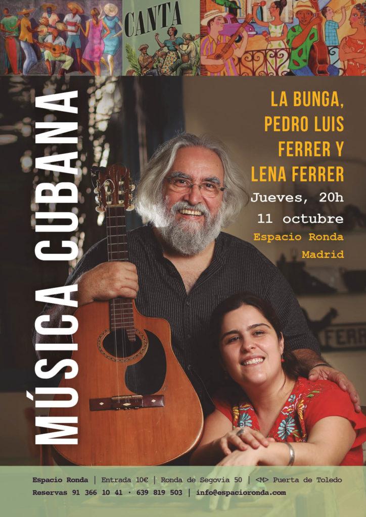 Música cubana - La Bunga, Pedro Luis Ferrer y Lena Ferrer