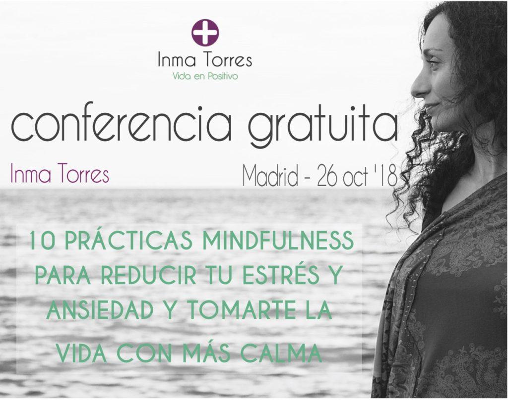 """Conferencia gratuita """"10 prácticas mindfulness para reducir tu estrés y ansiedad y tomarte la vida con más calma"""""""