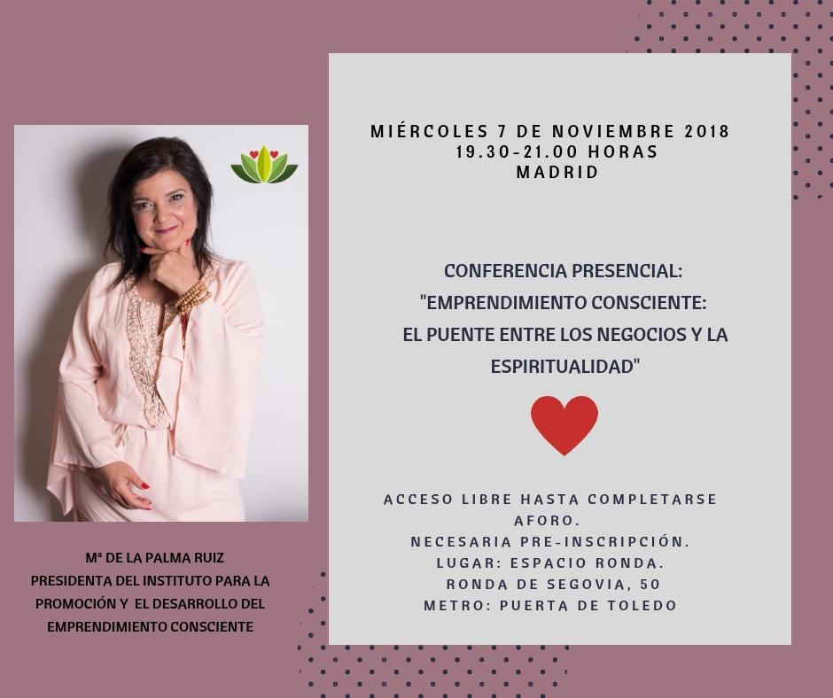 """Conferencia presencial """"Emprendimiento consciente"""" El puente entre los negocios y la espiritualidad"""