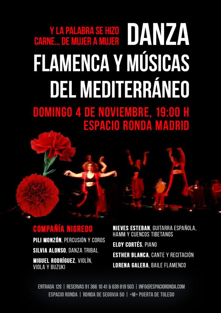 """""""Y la palabra se hizo carne..."""" de mujer a mujer - Danza flamenca y músicas del Mediterráneo Por la Compañía Nigredo"""
