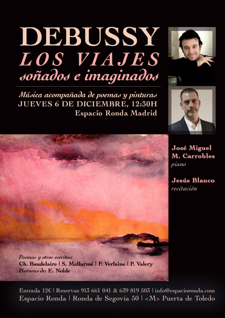 Los viajes soñados e imaginados Programa Debussy | Música acompañada de poemas y pinturas