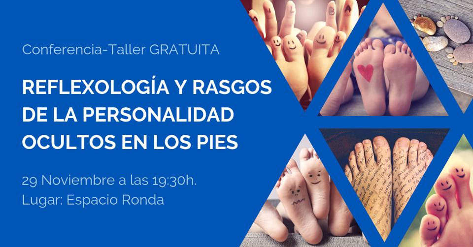 """Conferencia taller gratuito """"Reflexología y rasgos de la personalidad ocultos en los pies"""""""