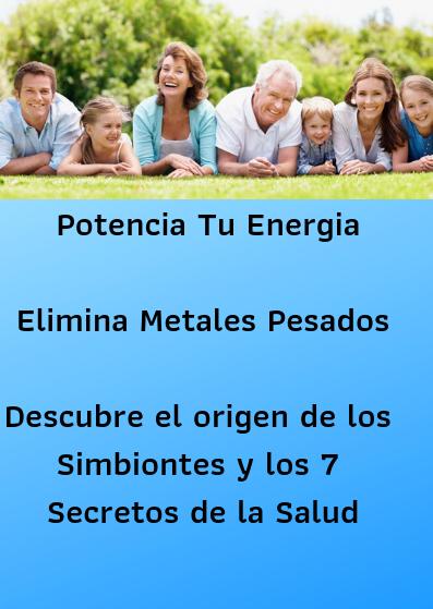 """Conferencia Gratuita """"Llénate de Energía - Elimina Metales Pesados - Descubre el Origen de la Vida"""""""