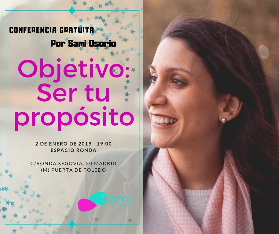 "(pospuesta) Conferencia gratuita ""Objetivo: Ser tu propósito"" por Sami Osorio"