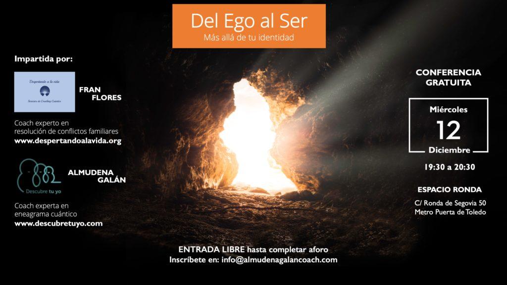 """Conferencia gratuita """"Del ego al ser. Más allá de tu identidad"""""""