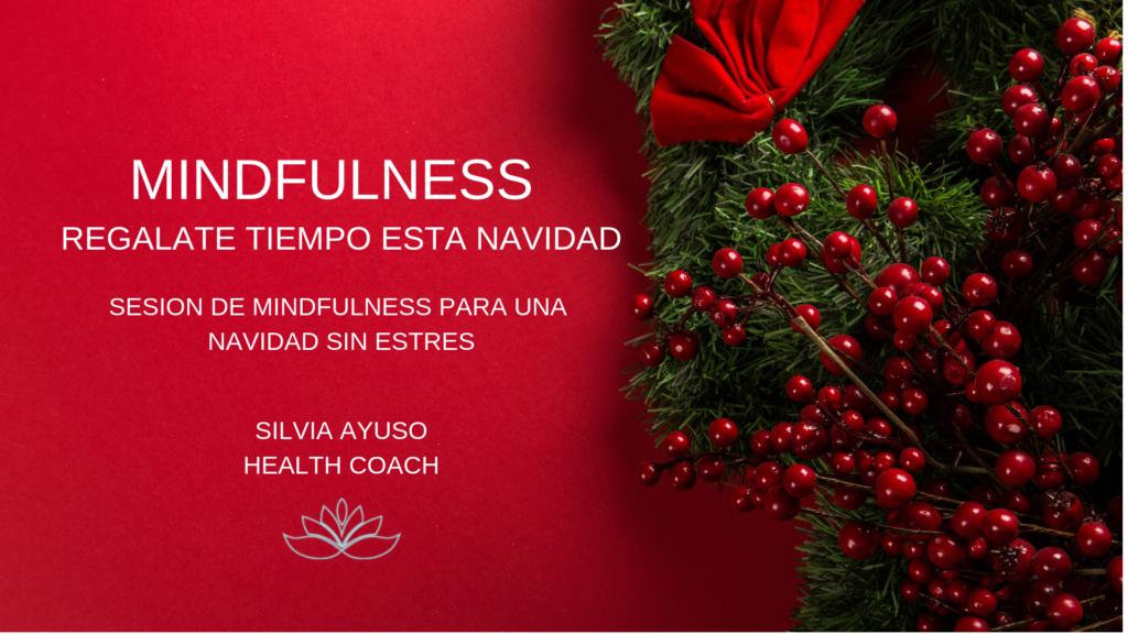 """""""Mindfulness"""" Regalate tiempo esta navidad"""
