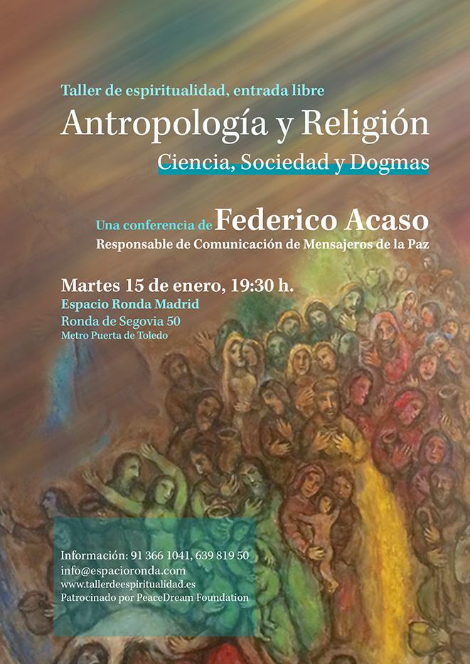 """""""Antropología y Religión - Ciencias, Sociedad y Dogmas"""" una conferencia de Federico Acaso"""