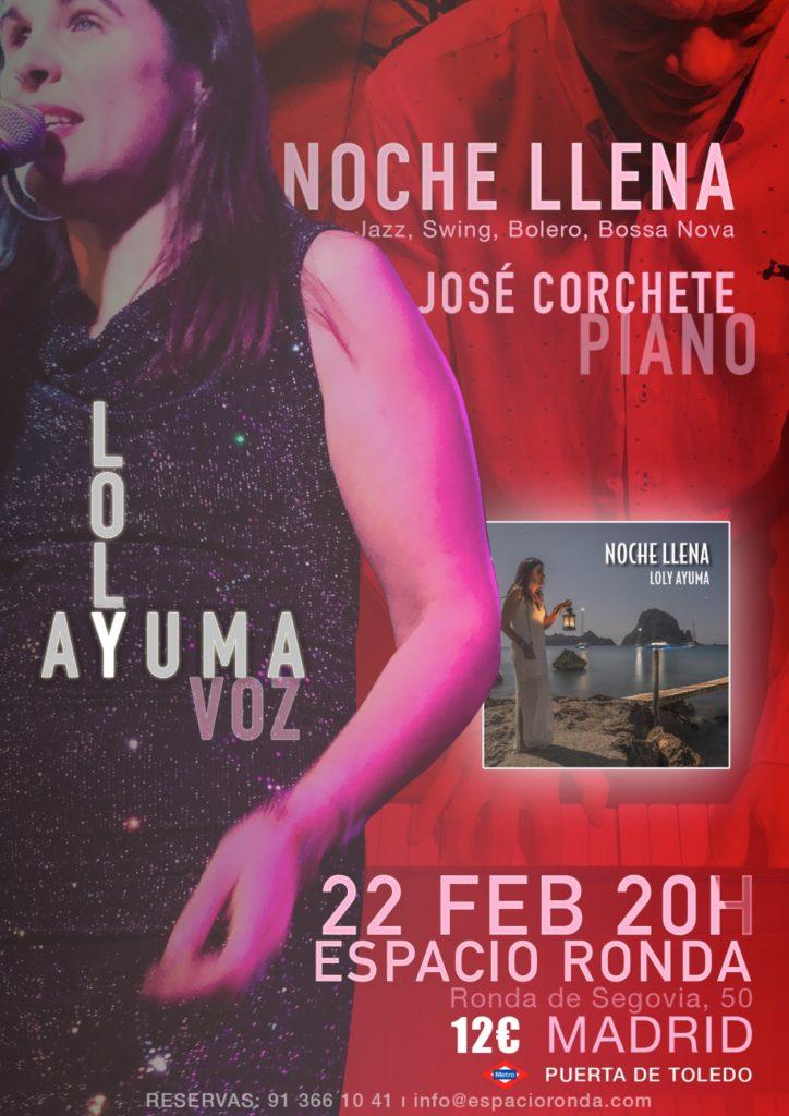 Noche Llena: Una velada de blues, swing, jazz, bosanova, boleros y baladas