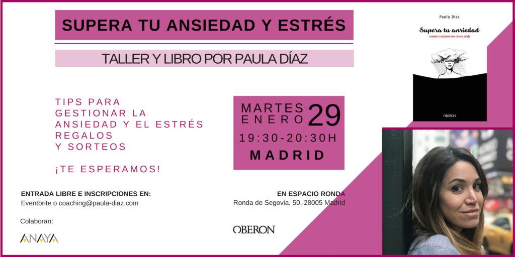 """Taller y presentación del libro """"Supera tu ansiedad y estrés"""" por Paula Díaz"""