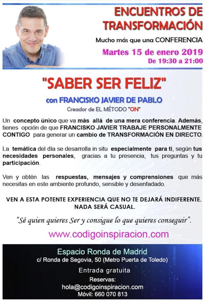 """""""Saber ser feliz """", dentro del ciclo de Encuentros de Transformación, con Francisko Javier de Pablo"""