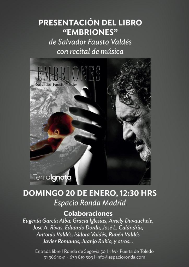 """Presentación del libro """"Embriones"""" de Salvador Fausto Valdés, con recital de música"""