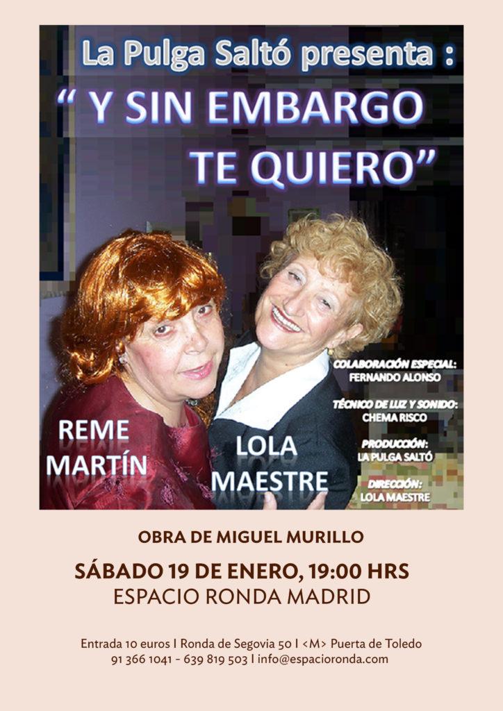 """La Pulga Saltó presenta """"Y sin embargo te quiero"""""""