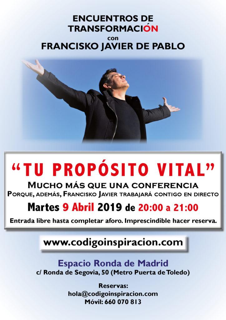 """""""Tu Propósito Vital"""" dentro del ciclo de Encuentros de Transformación, con Francisko Javier de Pablo"""