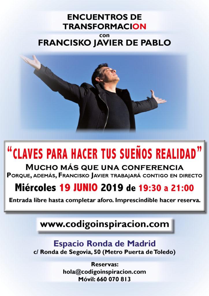 """""""Claves para hacer tus sueños realidad"""" dentro del ciclo de Encuentros de Transformación, con Francisko Javier de Pablo"""