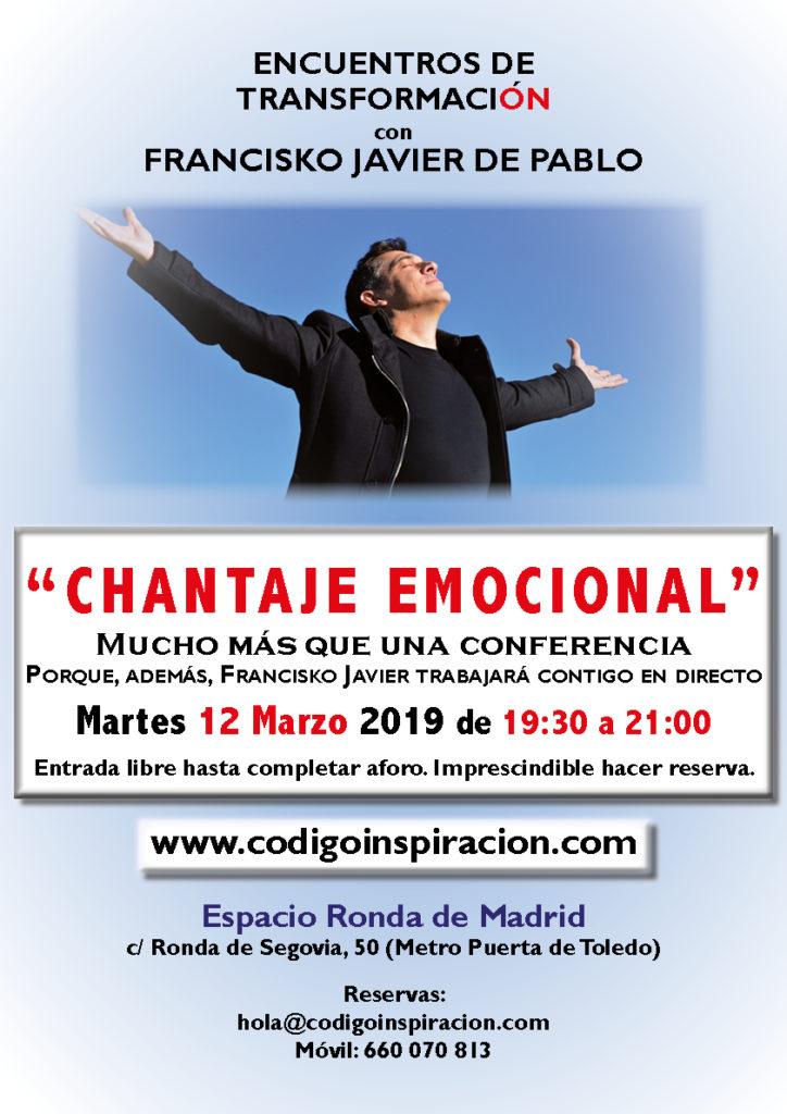 """""""Chantaje Emocional"""" dentro del ciclo de Encuentros de Transformación, con Francisko Javier de Pablo"""