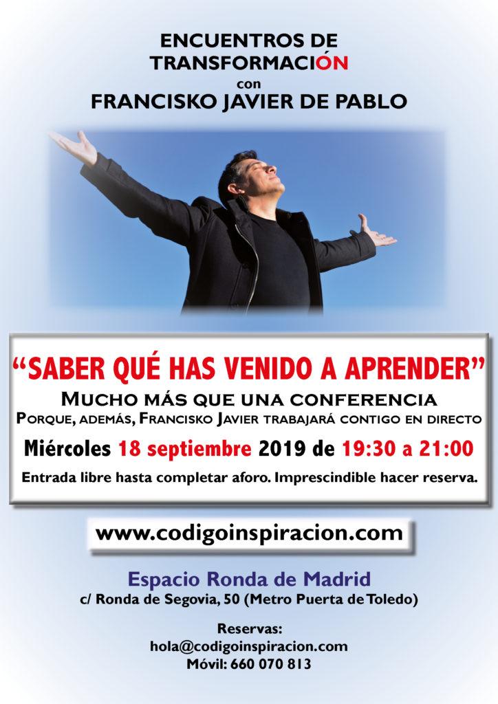 """""""Saber qué has venido a aprender"""" dentro del ciclo de Encuentros de Transformación, con Francisko Javier de Pablo"""