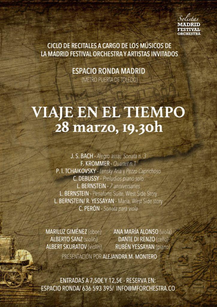 """""""Viaje en el tiempo"""" Ciclo de Recitales a cargo de los Músicos de La Madrid Festival Orchestra y Artistas Invitados"""