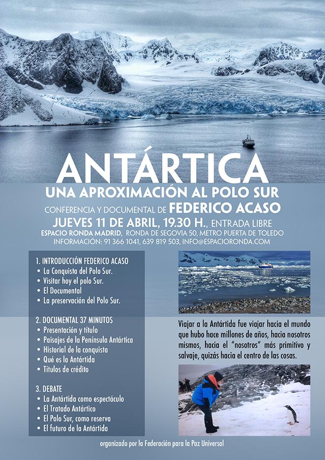 """""""ANTÁRTICA, Una Aproximación al Polo Sur"""" Conferencia y documental de Federico Acaso"""