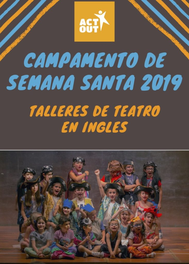 Campamento de Semana Santa 2019 - Talleres de teatro en ingles
