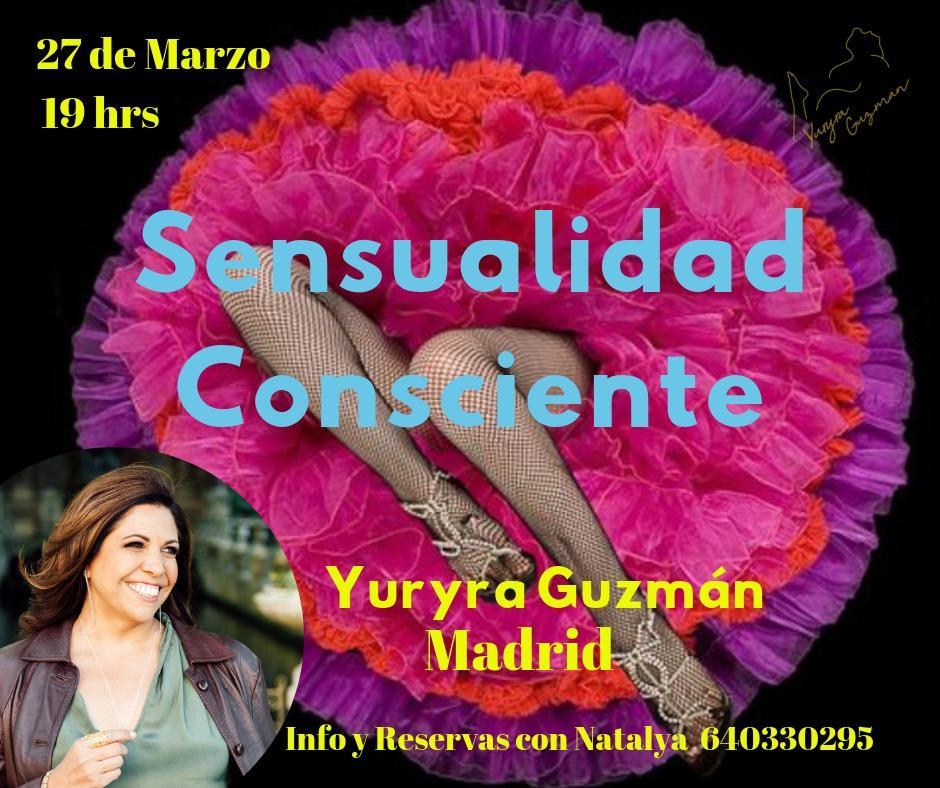 Sensualidad Consciente con Yuryra Guzmán