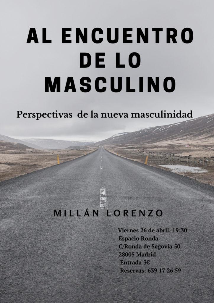 """Conferencia """"Al Encuentro de lo Masculino"""" Perspectivas de la nueva masculinidad"""