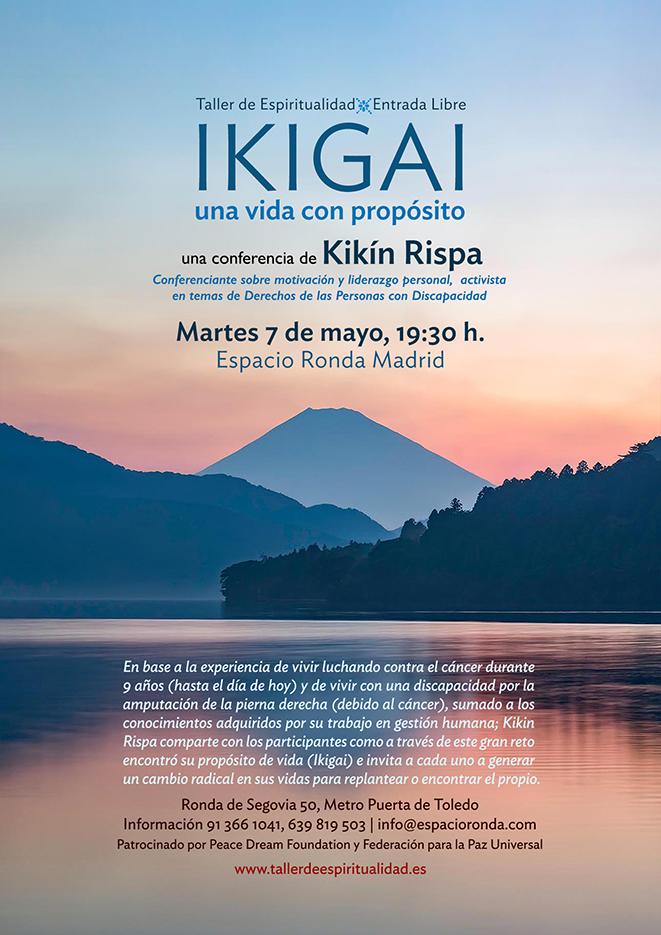 """""""IKIGAI"""" Una vida con propósito - Una conferencia de Kikín Rispa"""