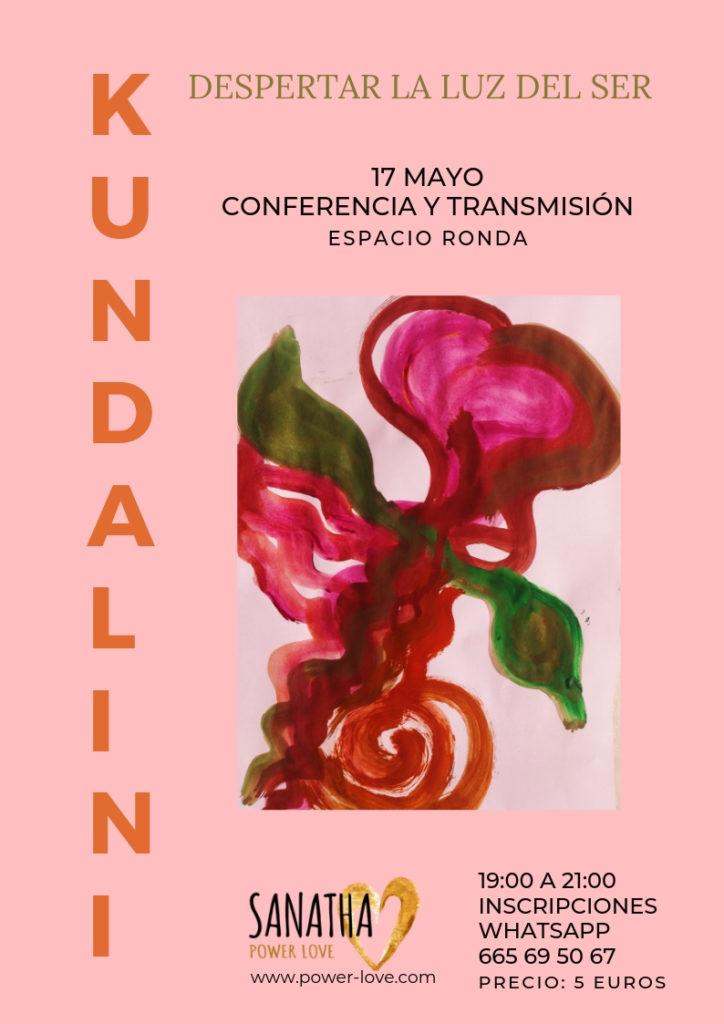 Kundalini: Despertar la luz del Ser Conferencia y Transmisión