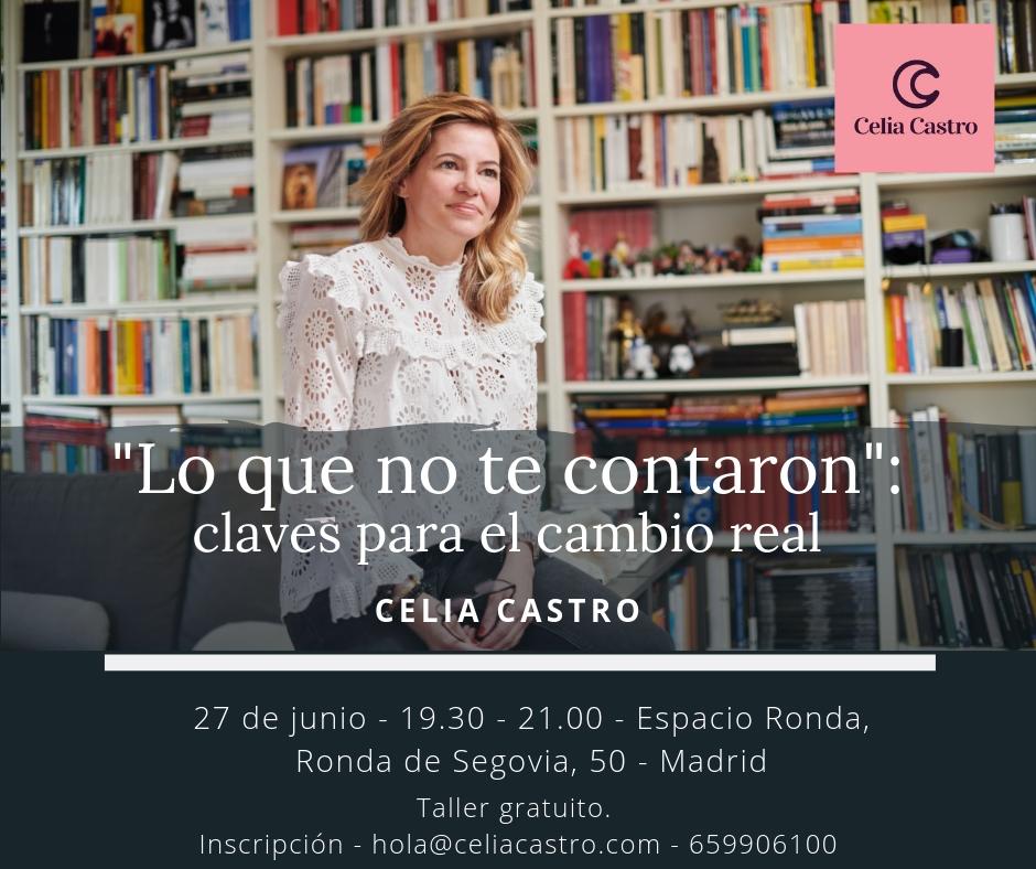 Taller gratuito con Celia Castro - Claves para el cambio real