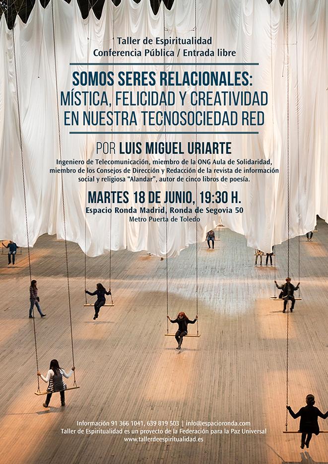 """Conferencia """"Somos seres relacionales"""" con Luis Miguel Uriarte"""