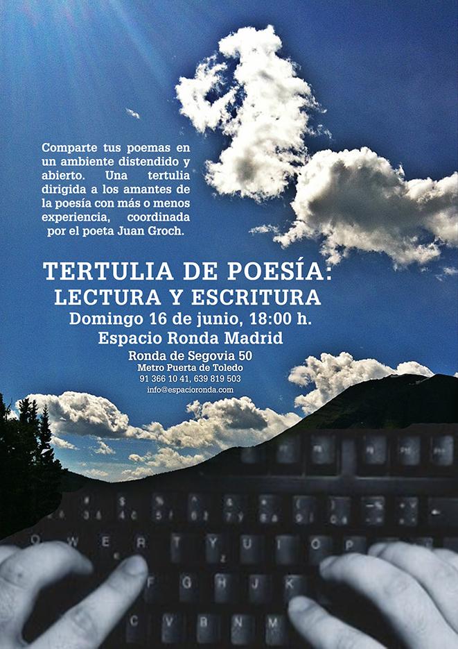 """Tertulia de Poesía - Escritura y lectura """"Ven a compartir tus poemas"""" Tema libre I Coordinado por Juan Groch"""