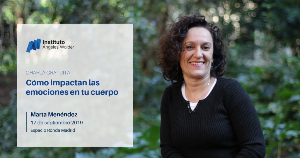 """Charla gratuita """"Cómo impactan las emociones en tu cuerpo"""" con Marta Menéndez"""
