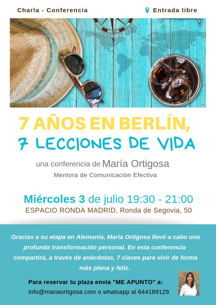 """""""7 años en Berlín, 7 lecciones de vida"""" Una conferencia de María Ortigosa"""