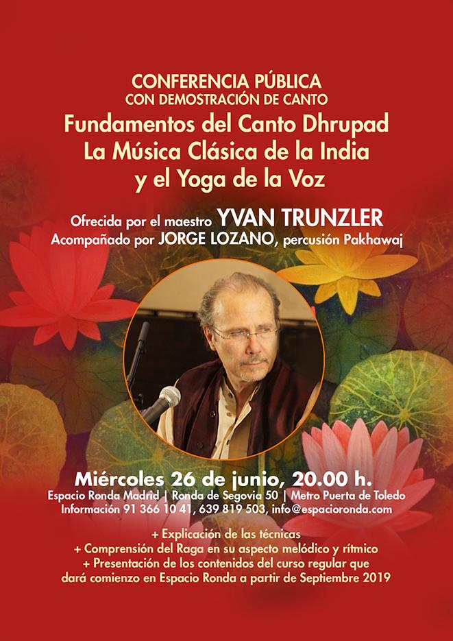 """Presentación del curso """"Fundamentos del Canto Dhrupad"""" La Música Clásica de la India y El Yoga de la Voz"""