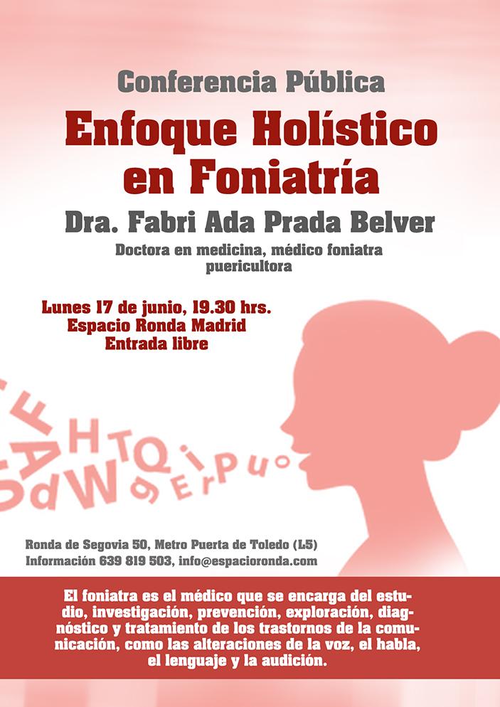 """Conferencia Pública """"Enfoque Holístico en Foniatría"""" con Dra. Fabri Ada Prada Belver"""