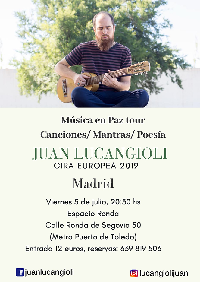 """Juan Lucangioli """"Sufi Mantras + Canciones del Camino"""""""