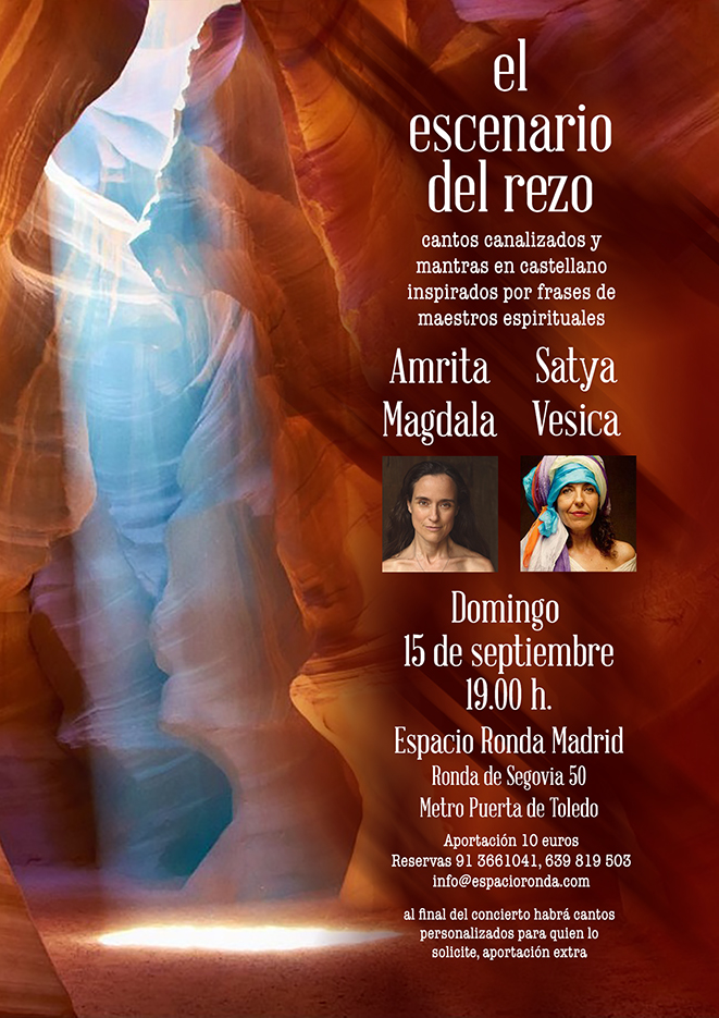 El escenario del Rezo · Cantos canalizados y mantras en castellano