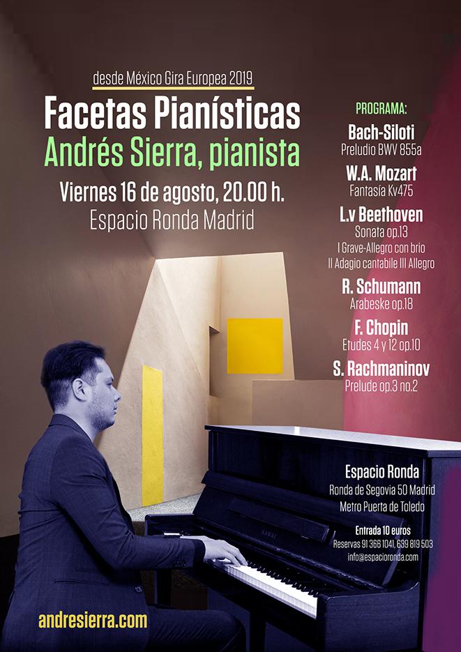 Concierto de Piano - Andres Sierra · Desde México Gira Europea 2019