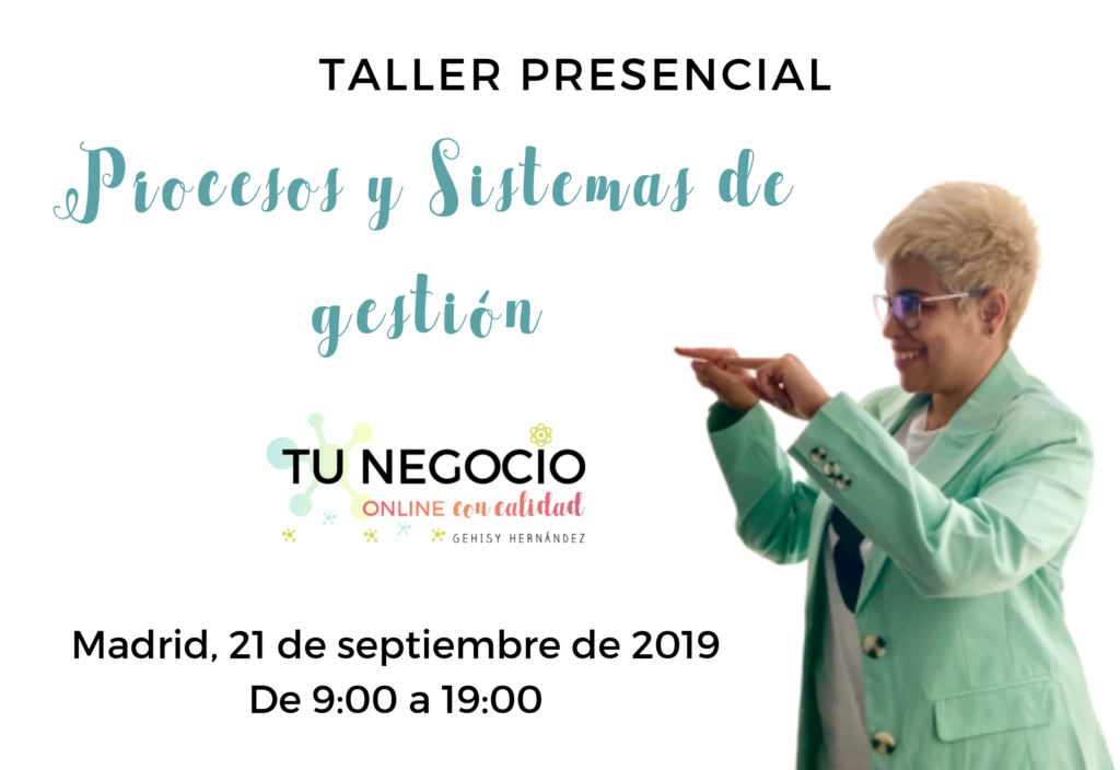 """Taller presencial """"Procesos y Sistemas de gestión"""" con Gehisy Hernández"""