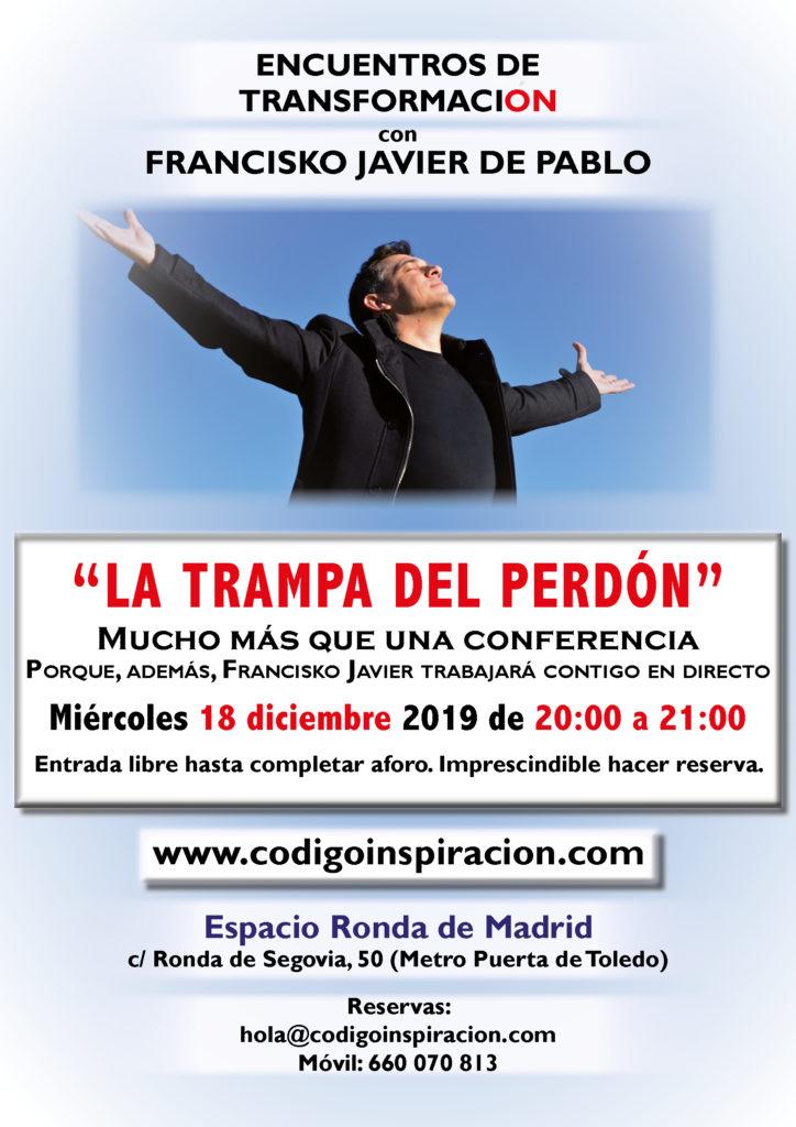 """""""La Trampa del Perdón"""" dentro del ciclo de Encuentros de Transformación, con Francisko Javier de Pablo"""
