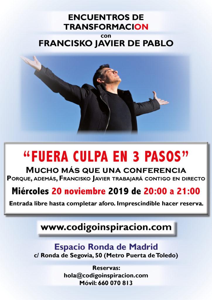 """""""Fuera Culpa en 3 Pasos"""" dentro del ciclo de Encuentros de Transformación, con Francisko Javier de Pablo"""