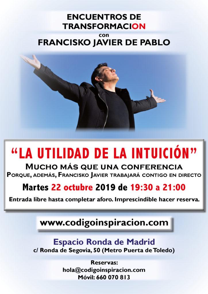 """""""La utilidad de la Intuición"""" dentro del ciclo de Encuentros de Transformación, con Francisko Javier de Pablo"""