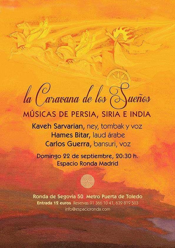 La Caravana de los Sueños: Músicas de Persia, Siria e India